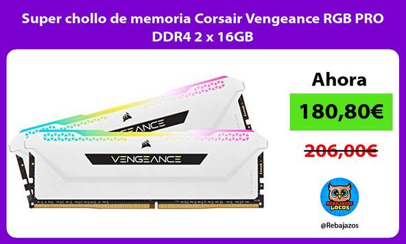 Super chollo de memoria Corsair Vengeance RGB PRO DDR4 2 x 16GB