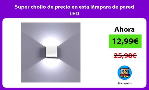 Super chollo de precio en esta lámpara de pared LED
