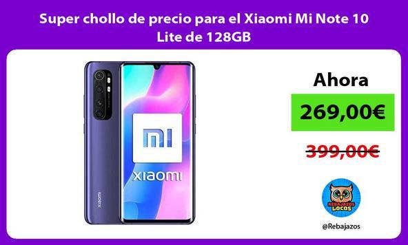Super chollo de precio para el Xiaomi Mi Note 10 Lite de 128GB