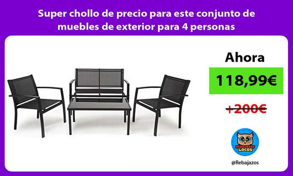 Super chollo de precio para este conjunto de muebles de exterior para 4 personas