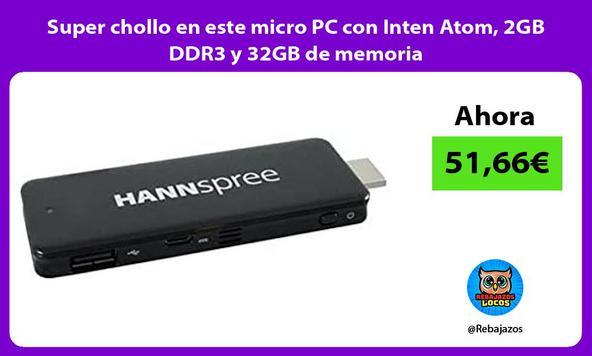 Super chollo en este micro PC con Inten Atom, 2GB DDR3 y 32GB de memoria