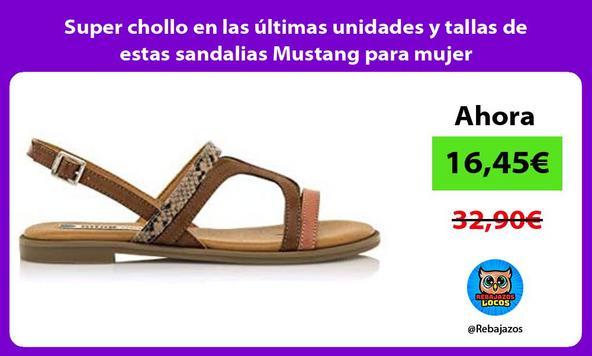 Super chollo en las últimas unidades y tallas de estas sandalias Mustang para mujer