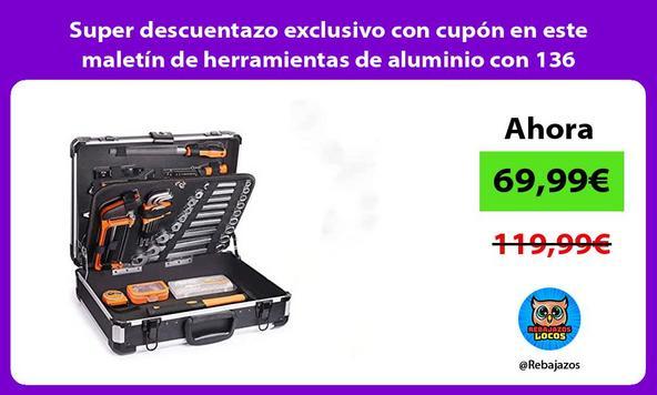 Super descuentazo exclusivo con cupón en este maletín de herramientas de aluminio con 136 unidades