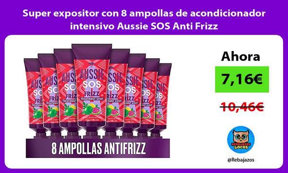 Super expositor con 8 ampollas de acondicionador intensivo Aussie SOS Anti Frizz