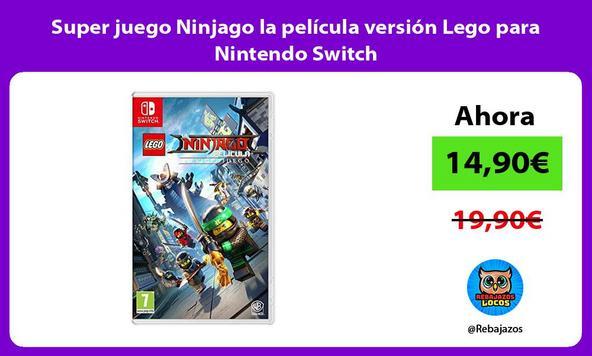 Super juego Ninjago la película versión Lego para Nintendo Switch