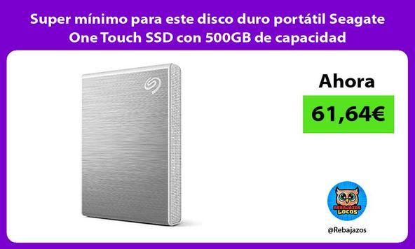 Super mínimo para este disco duro portátil Seagate One Touch SSD con 500GB de capacidad