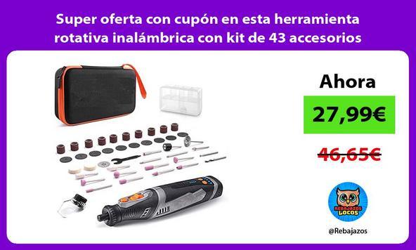Super oferta con cupón en esta herramienta rotativa inalámbrica con kit de 43 accesorios