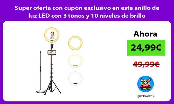 Super oferta con cupón exclusivo en este anillo de luz LED con 3 tonos y 10 niveles de brillo