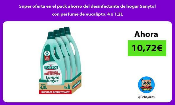 Super oferta en el pack ahorro del desinfectante de hogar Sanytol con perfume de eucalipto. 4 x 1,2L