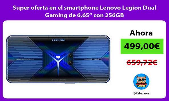 """Super oferta en el smartphone Lenovo Legion Dual Gaming de 6,65"""" con 256GB"""