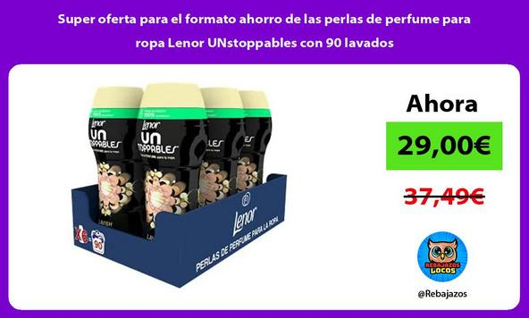 Super oferta para el formato ahorro de las perlas de perfume para ropa Lenor UNstoppables con 90 lavados