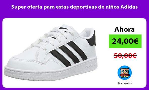 Super oferta para estas deportivas de niños Adidas