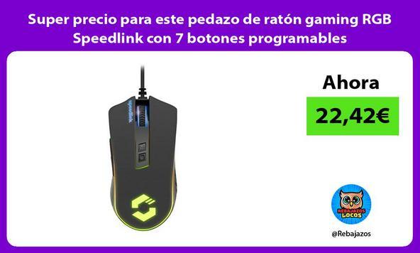Super precio para este pedazo de ratón gaming RGB Speedlink con 7 botones programables