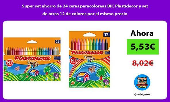 Super set ahorro de 24 ceras paracoloreas BIC Plastidecor y set de otras 12 de colores por el mismo precio
