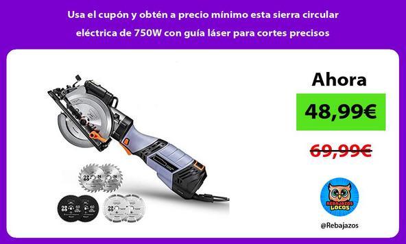 Usa el cupón y obtén a precio mínimo esta sierra circular eléctrica de 750W con guía láser para cortes precisos