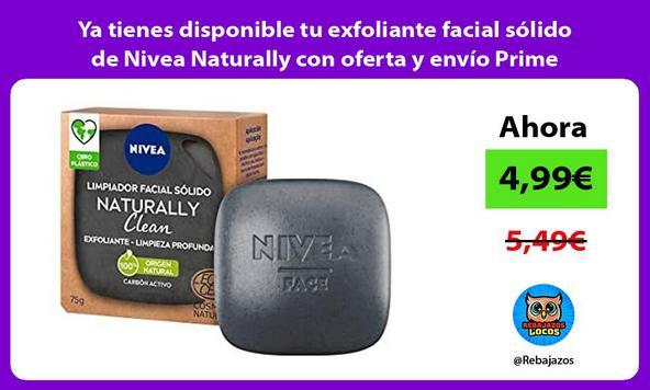 Ya tienes disponible tu exfoliante facial sólido de Nivea Naturally con oferta y envío Prime