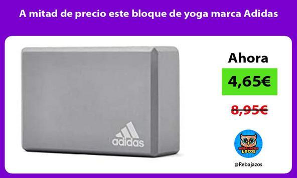 A mitad de precio este bloque de yoga marca Adidas