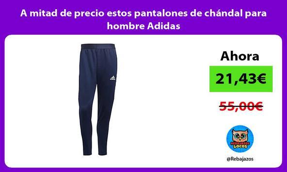 A mitad de precio estos pantalones de chándal para hombre Adidas