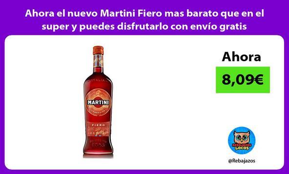 Ahora el nuevo Martini Fiero mas barato que en el super y puedes disfrutarlo con envío gratis
