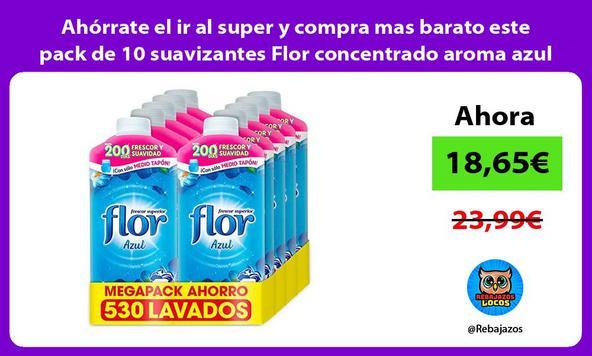 Ahórrate el ir al super y compra mas barato este pack de 10 suavizantes Flor concentrado aroma azul