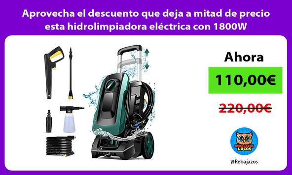 Aprovecha el descuento que deja a mitad de precio esta hidrolimpiadora eléctrica con 1800W