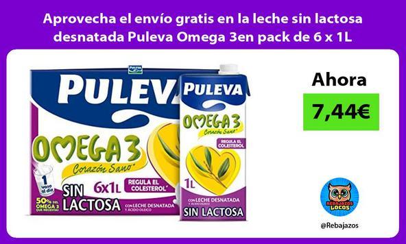 Aprovecha el envío gratis en la leche sin lactosa desnatada Puleva Omega 3en pack de 6 x 1L