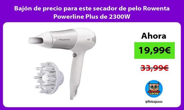 Bajón de precio para este secador de pelo Rowenta Powerline Plus de 2300W
