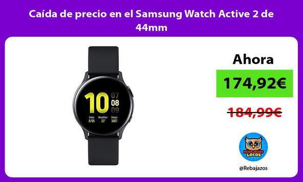Caída de precio en el Samsung Watch Active 2 de 44mm