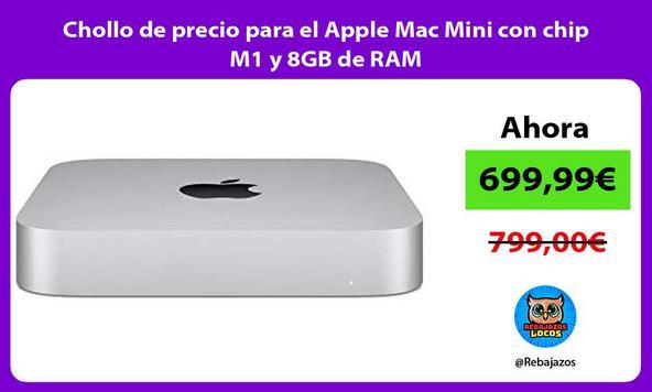Chollo de precio para el Apple Mac Mini con chip M1 y 8GB de RAM