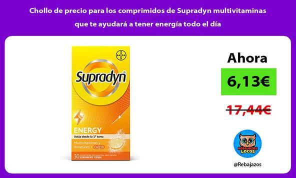 Chollo de precio para los comprimidos de Supradyn multivitaminas que te ayudará a tener energía todo el día