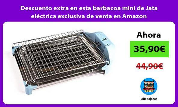 Descuento extra en esta barbacoa mini de Jata eléctrica exclusiva de venta en Amazon