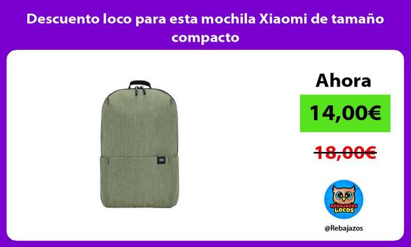 Descuento loco para esta mochila Xiaomi de tamaño compacto