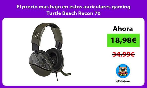 El precio mas bajo en estos auriculares gaming Turtle Beach Recon 70