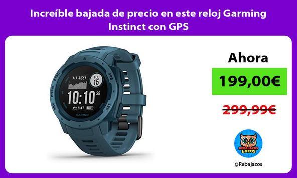 Increíble bajada de precio en este reloj Garming Instinct con GPS
