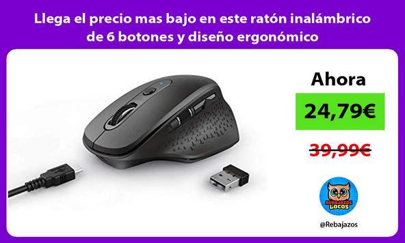 Llega el precio mas bajo en este ratón inalámbrico de 6 botones y diseño ergonómico