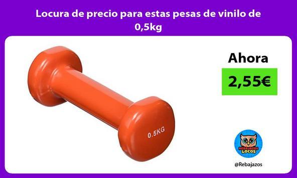 Locura de precio para estas pesas de vinilo de 0,5kg