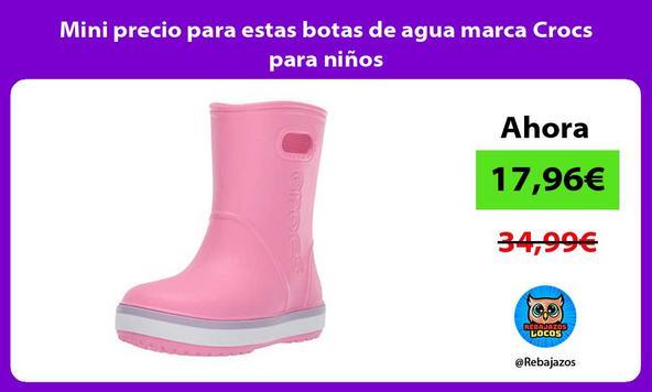 Mini precio para estas botas de agua marca Crocs para niños