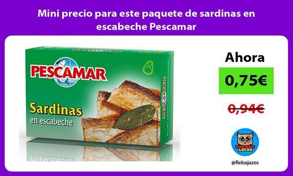 Mini precio para este paquete de sardinas en escabeche Pescamar