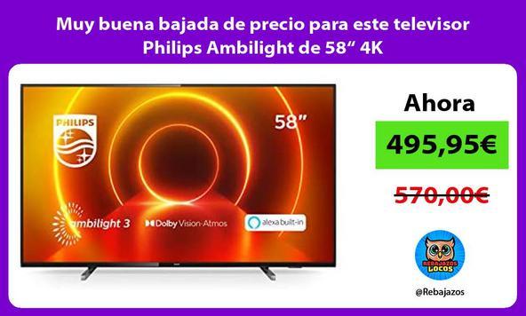 """Muy buena bajada de precio para este televisor Philips Ambilight de 58"""" 4K"""