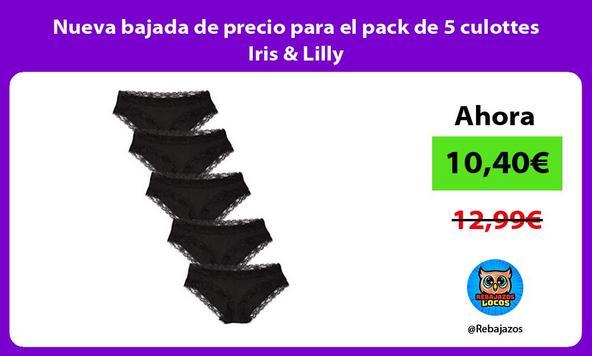 Nueva bajada de precio para el pack de 5 culottes Iris & Lilly