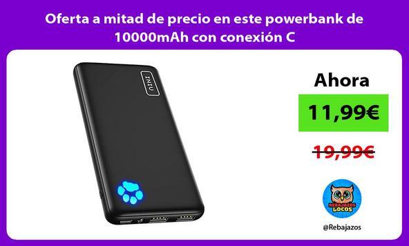 Oferta a mitad de precio en este powerbank de 10000mAh con conexión C