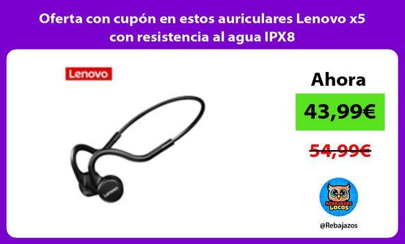 Oferta con cupón en estos auriculares Lenovo x5 con resistencia al agua IPX8