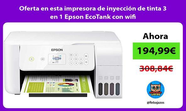 Oferta en esta impresora de inyección de tinta 3 en 1 Epson EcoTank con wifi