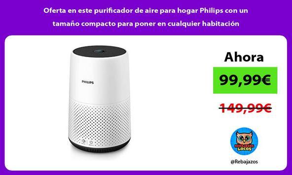 Oferta en este purificador de aire para hogar Philips con un tamaño compacto para poner en cualquier habitación