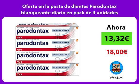 Oferta en la pasta de dientes Parodontax blanqueante diario en pack de 4 unidades