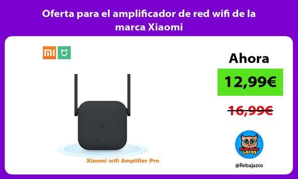 Oferta para el amplificador de red wifi de la marca Xiaomi