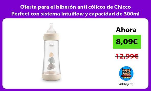 Oferta para el biberón anti cólicos de Chicco Perfect con sistema Intuiflow y capacidad de 300ml
