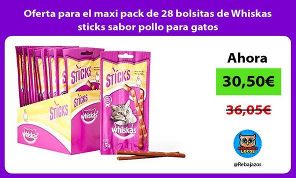 Oferta para el maxi pack de 28 bolsitas de Whiskas sticks sabor pollo para gatos