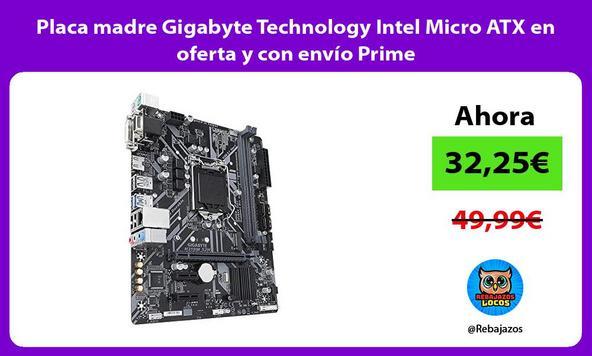 Placa madre Gigabyte Technology Intel Micro ATX en oferta y con envío Prime