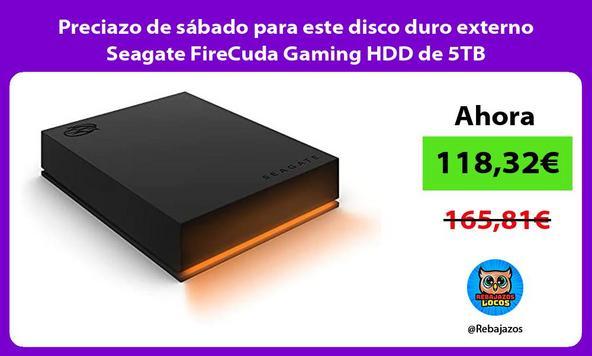 Preciazo de sábado para este disco duro externo Seagate FireCuda Gaming HDD de 5TB